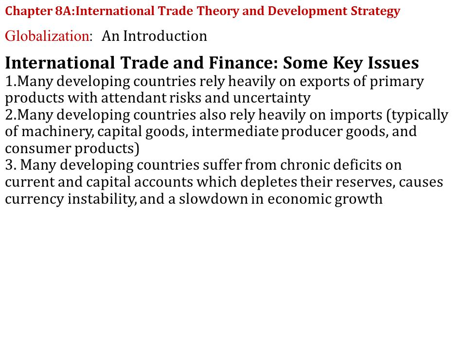 Chapter 8A:International Trade Theory and Development Strategy