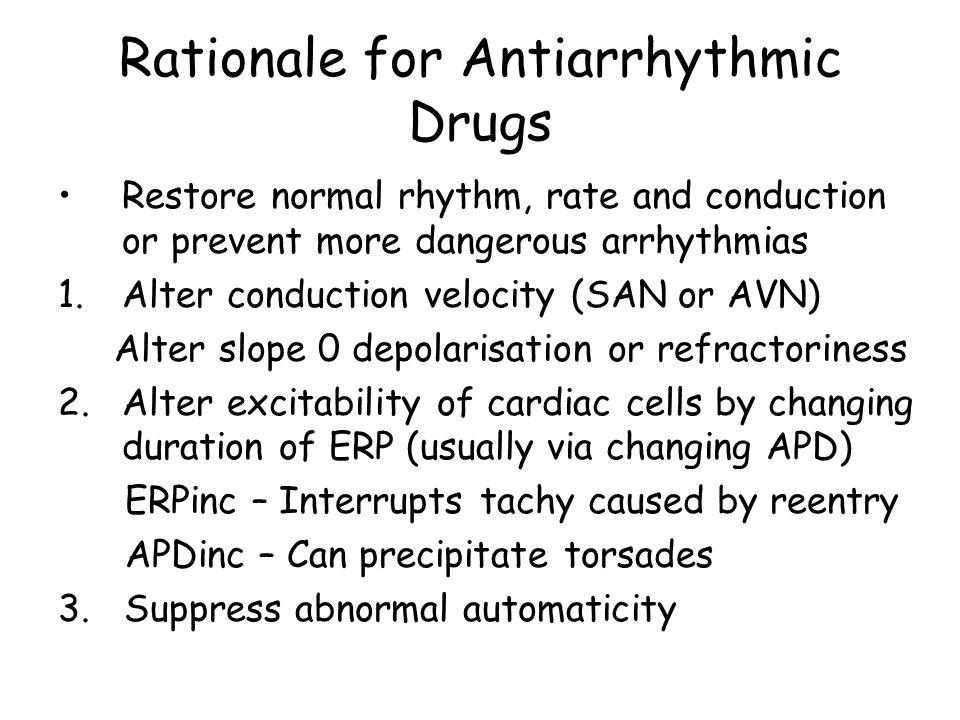 Rationale for Antiarrhythmic Drugs