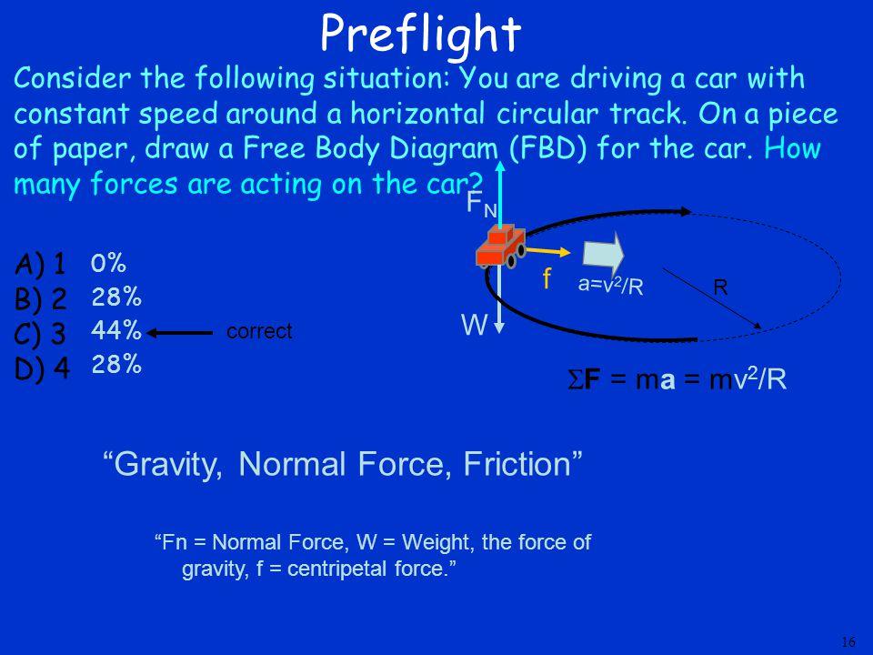 Preflight Gravity, Normal Force, Friction