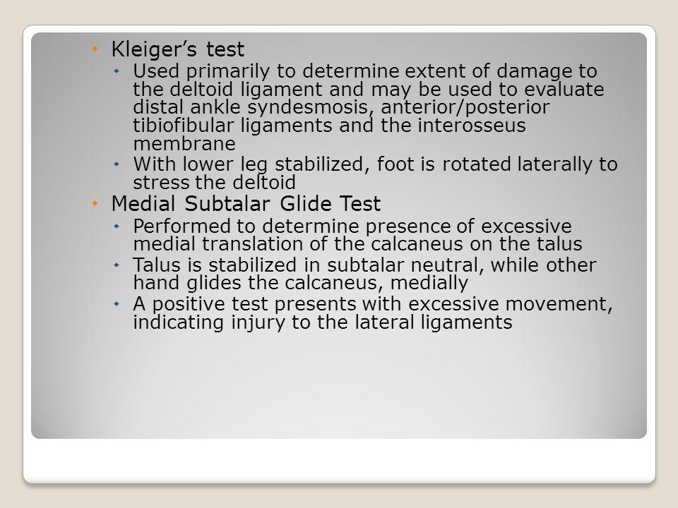 Medial Subtalar Glide Test
