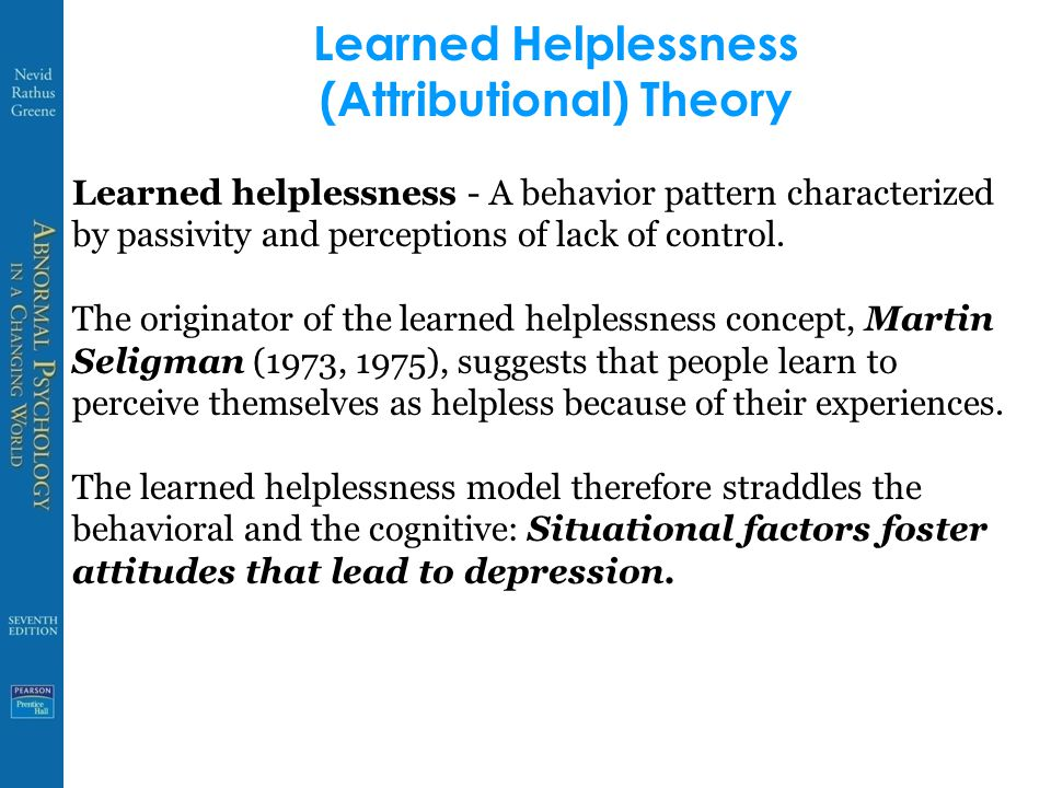 Learned Helplessness (Attributional) Theory