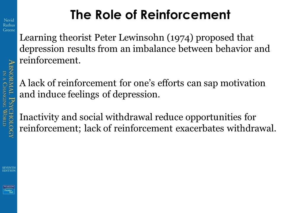 The Role of Reinforcement