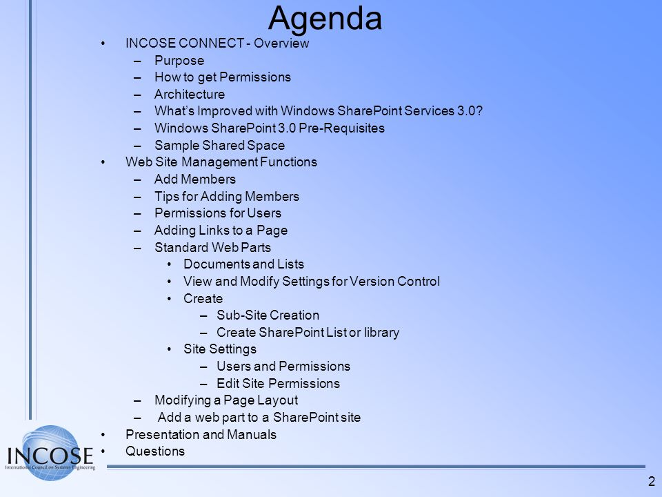 Agenda INCOSE CONNECT - Overview Purpose How to get Permissions