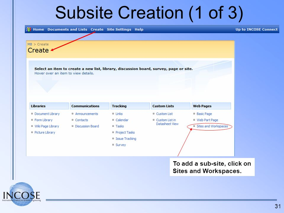 Subsite Creation (1 of 3) To add a sub-site, click on