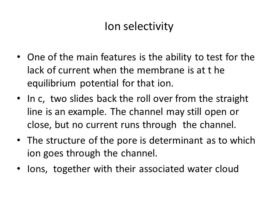 Ion selectivity