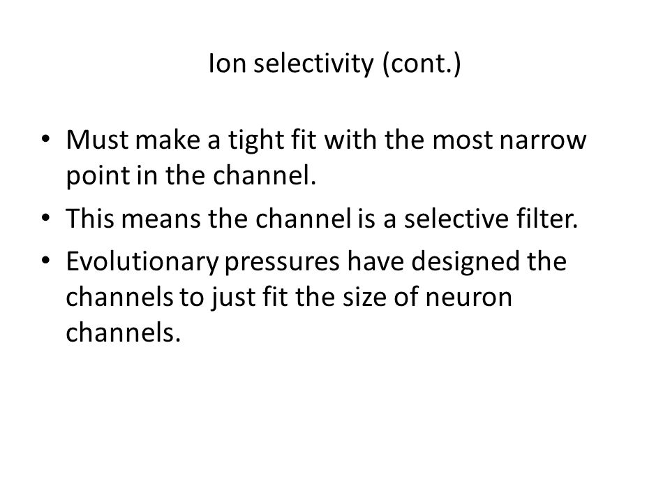 Ion selectivity (cont.)