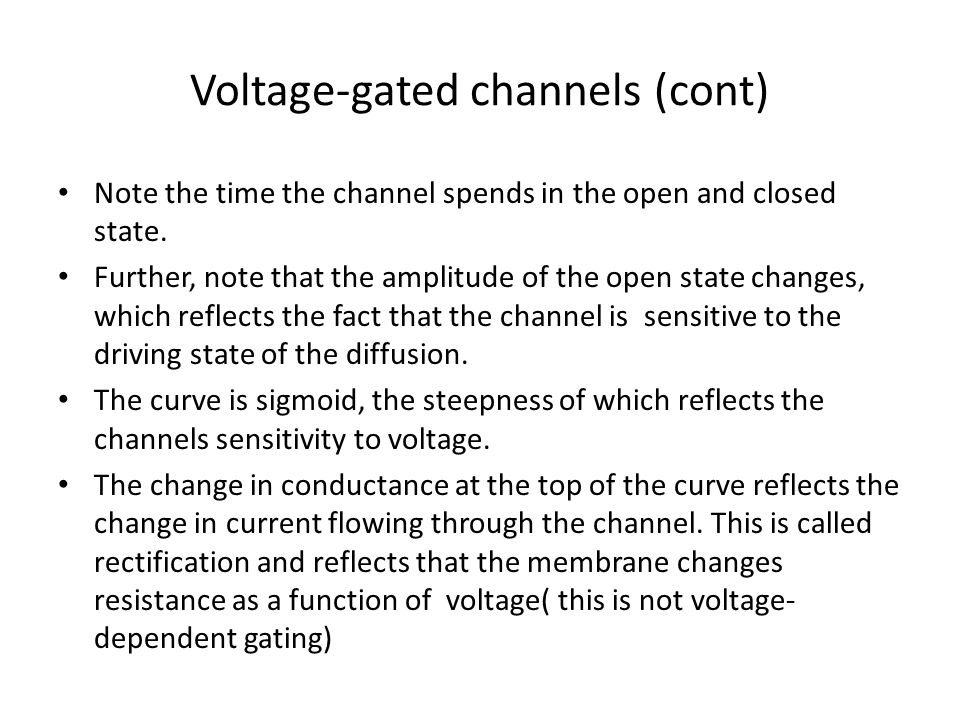 Voltage-gated channels (cont)