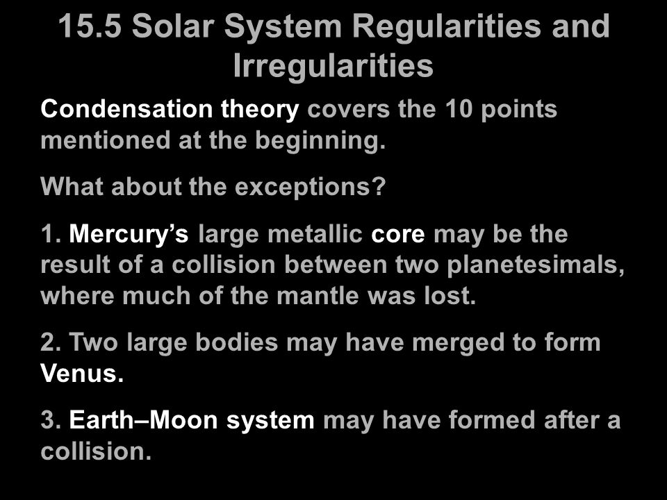 15.5 Solar System Regularities and Irregularities