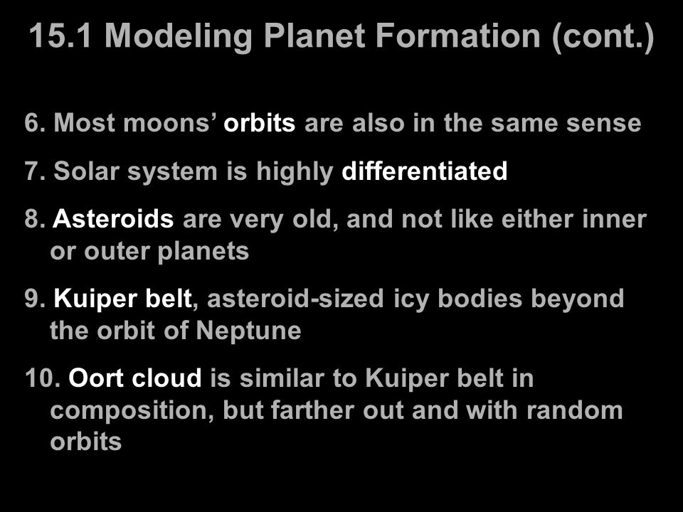 15.1 Modeling Planet Formation (cont.)