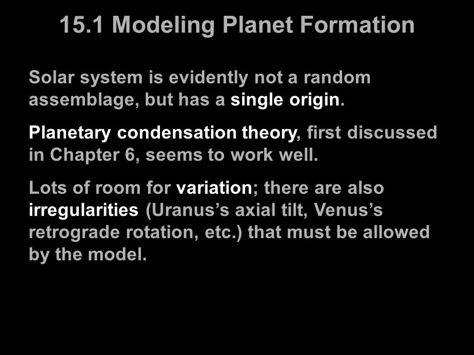 15.1 Modeling Planet Formation