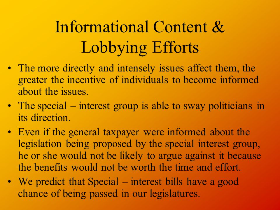 Informational Content & Lobbying Efforts