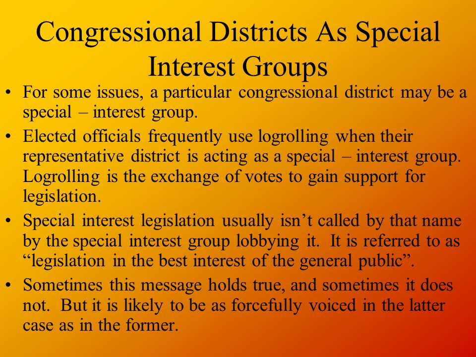 Congressional Districts As Special Interest Groups