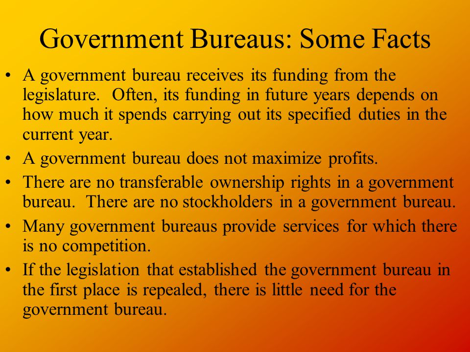 Government Bureaus: Some Facts