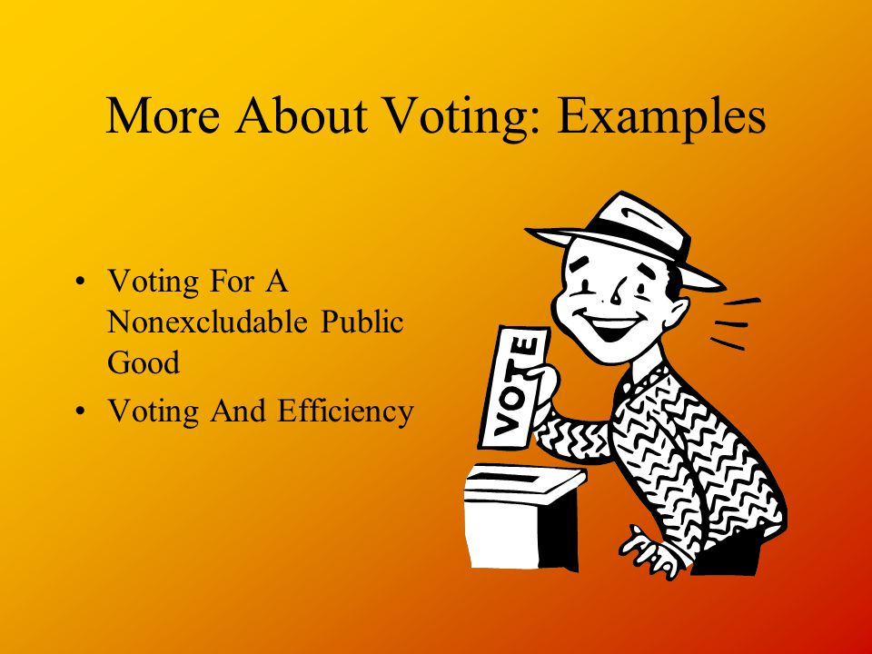 More About Voting: Examples