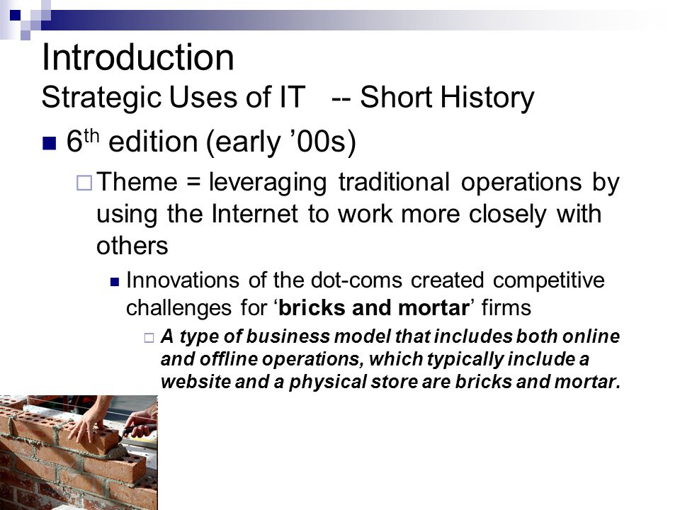 Introduction Strategic Uses of IT -- Short History
