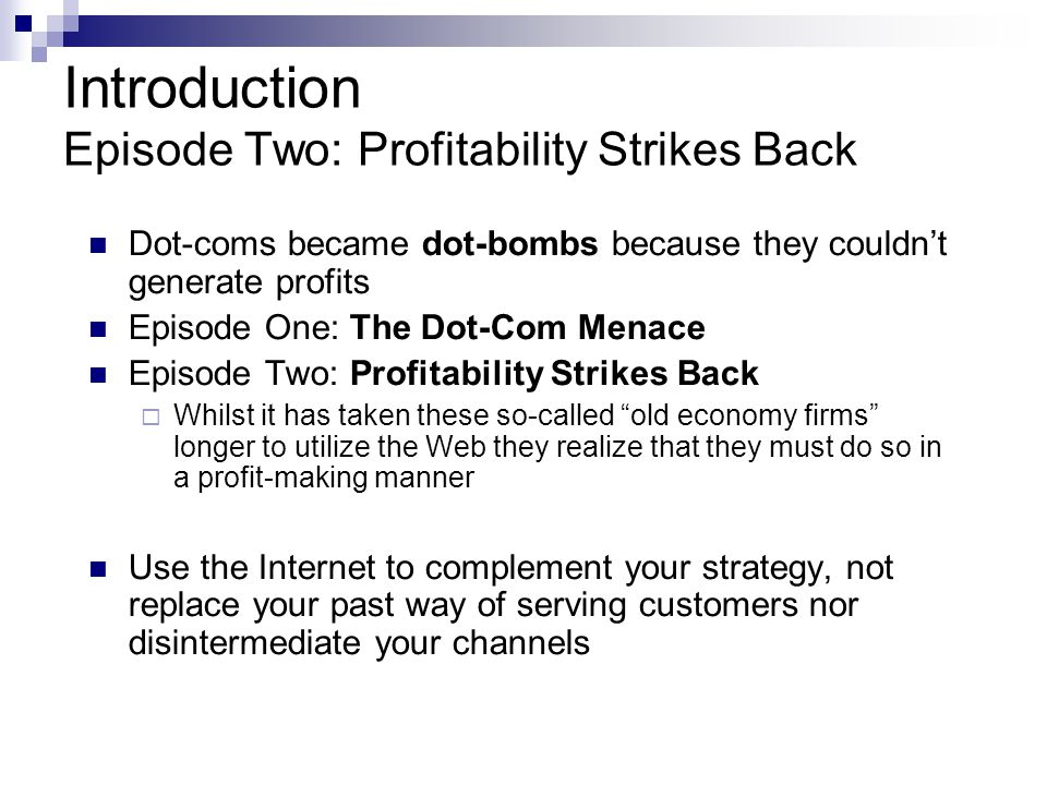 Introduction Episode Two: Profitability Strikes Back