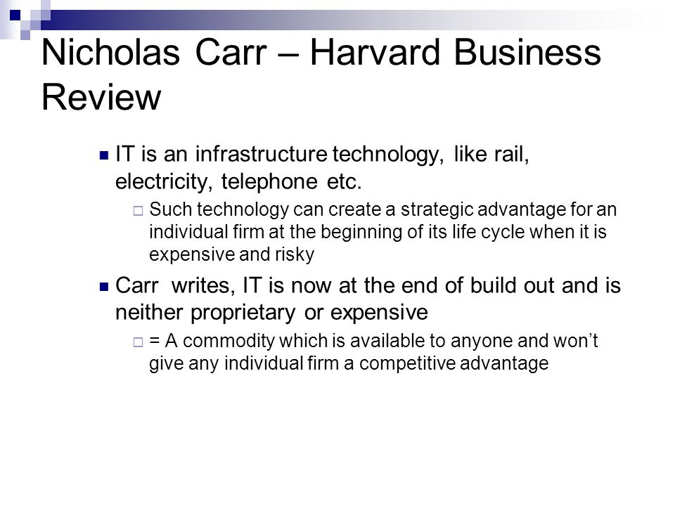 Nicholas Carr – Harvard Business Review