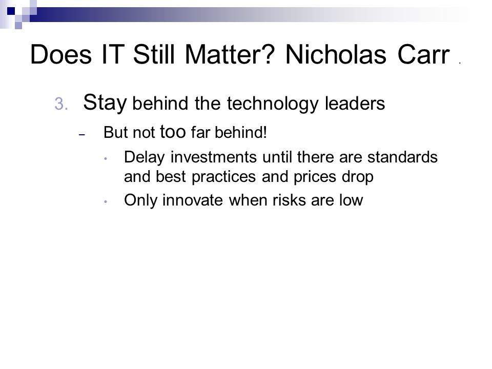 Does IT Still Matter Nicholas Carr .