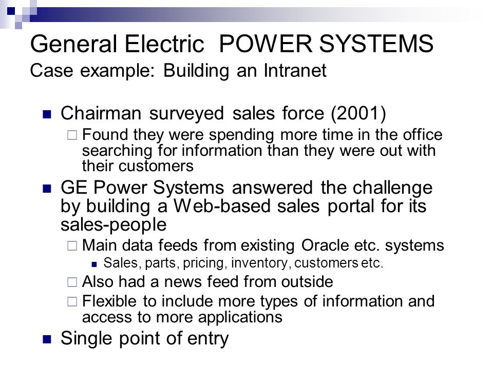 General Electric POWER SYSTEMS Case example: Building an Intranet