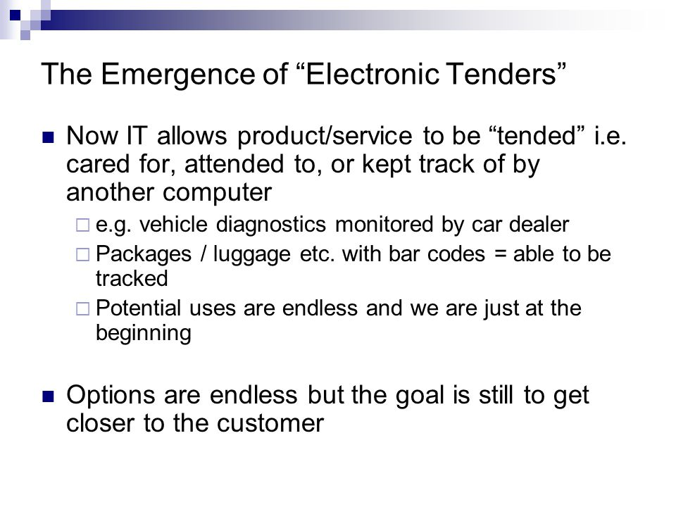The Emergence of Electronic Tenders