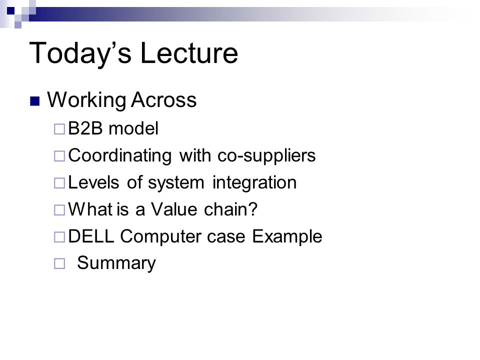 Today's Lecture Working Across B2B model