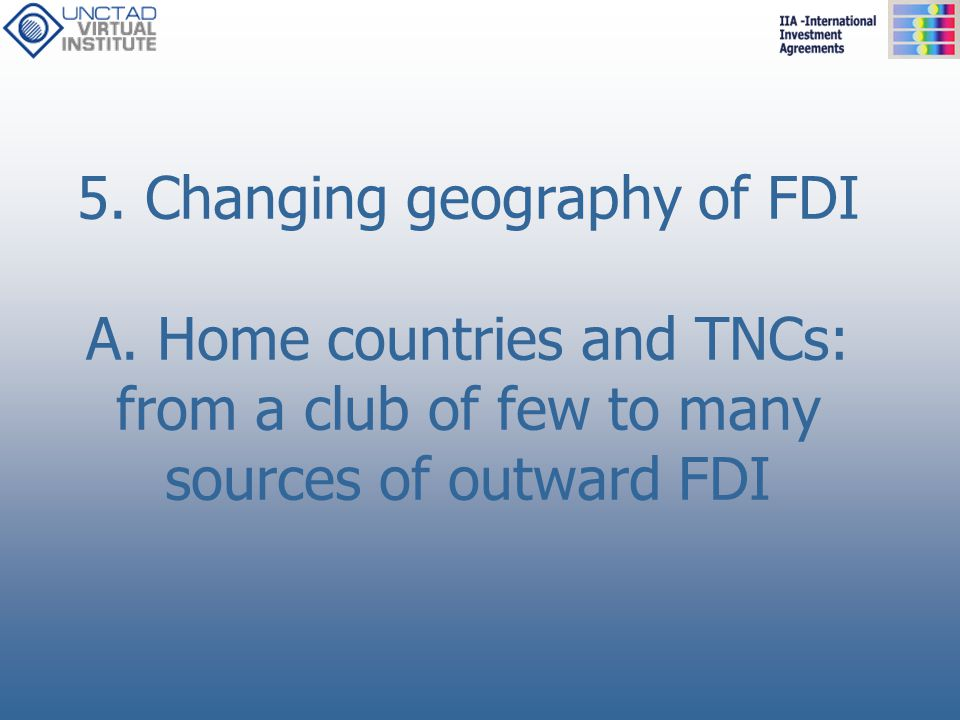 5. Changing geography of FDI A