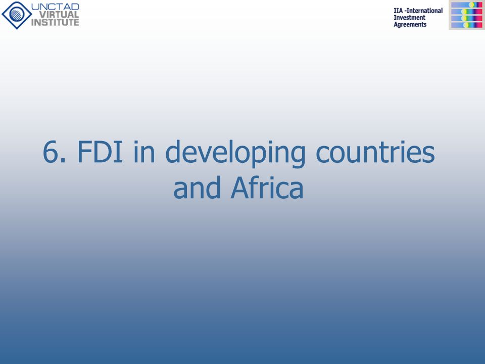 6. FDI in developing countries and Africa