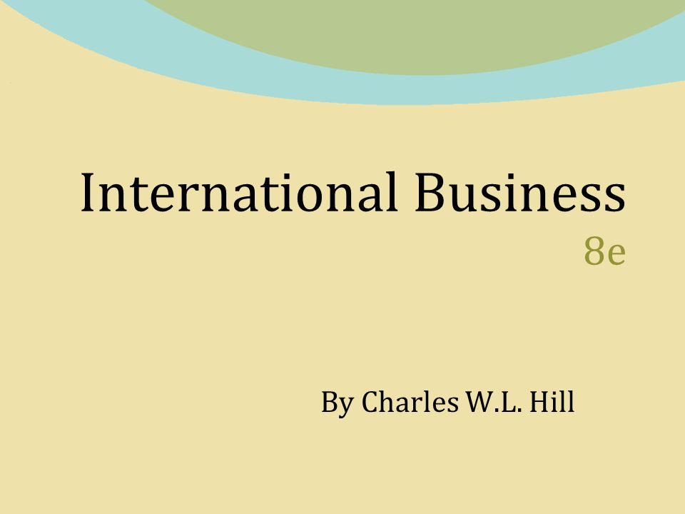 international business charles w l hills Academiaedu is a platform for academics to share research papers.