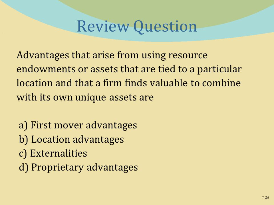 Review Question Advantages that arise from using resource