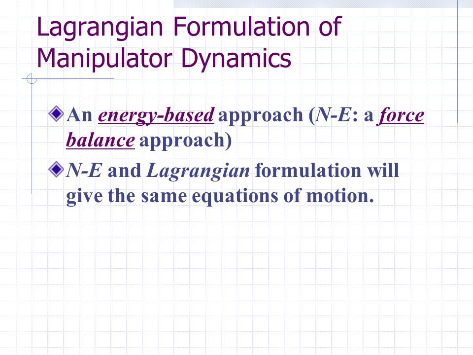 Lagrangian Formulation of Manipulator Dynamics