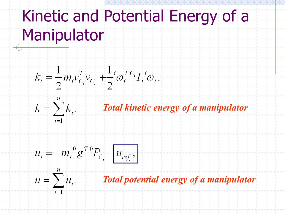 Kinetic and Potential Energy of a Manipulator