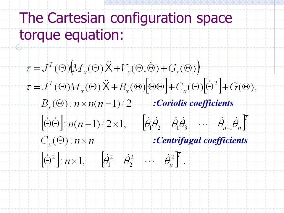 The Cartesian configuration space torque equation: