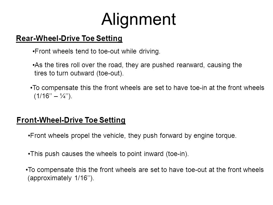 Alignment Rear-Wheel-Drive Toe Setting Front-Wheel-Drive Toe Setting