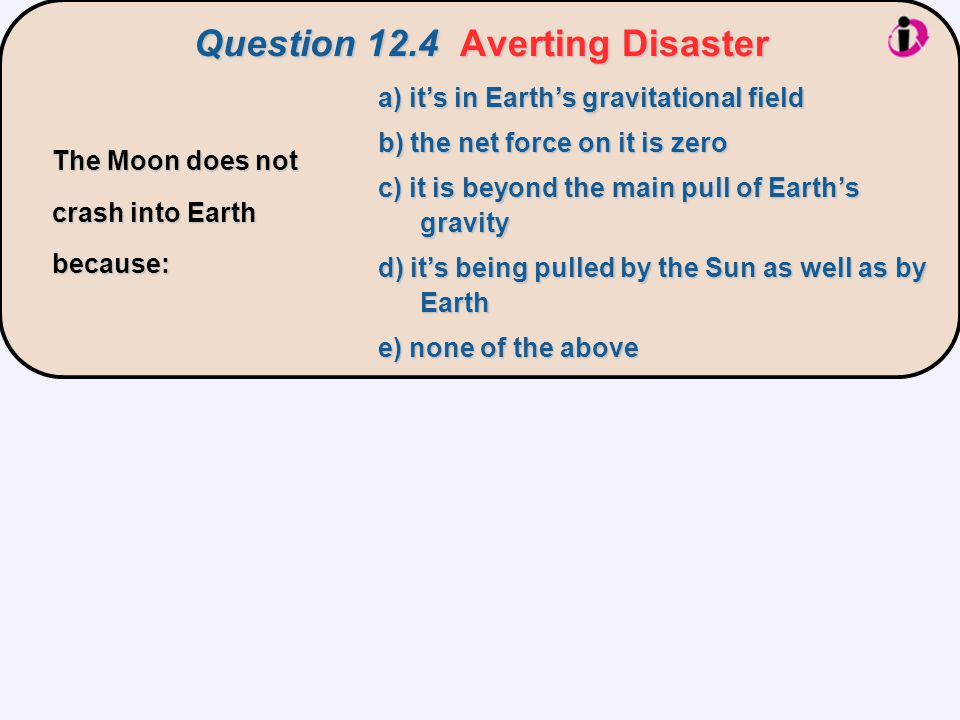 Question 12.4 Averting Disaster