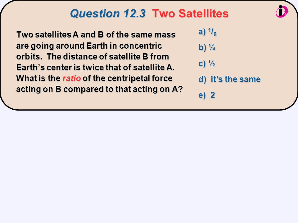Question 12.3 Two Satellites