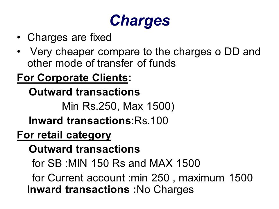 Charges Charges are fixed