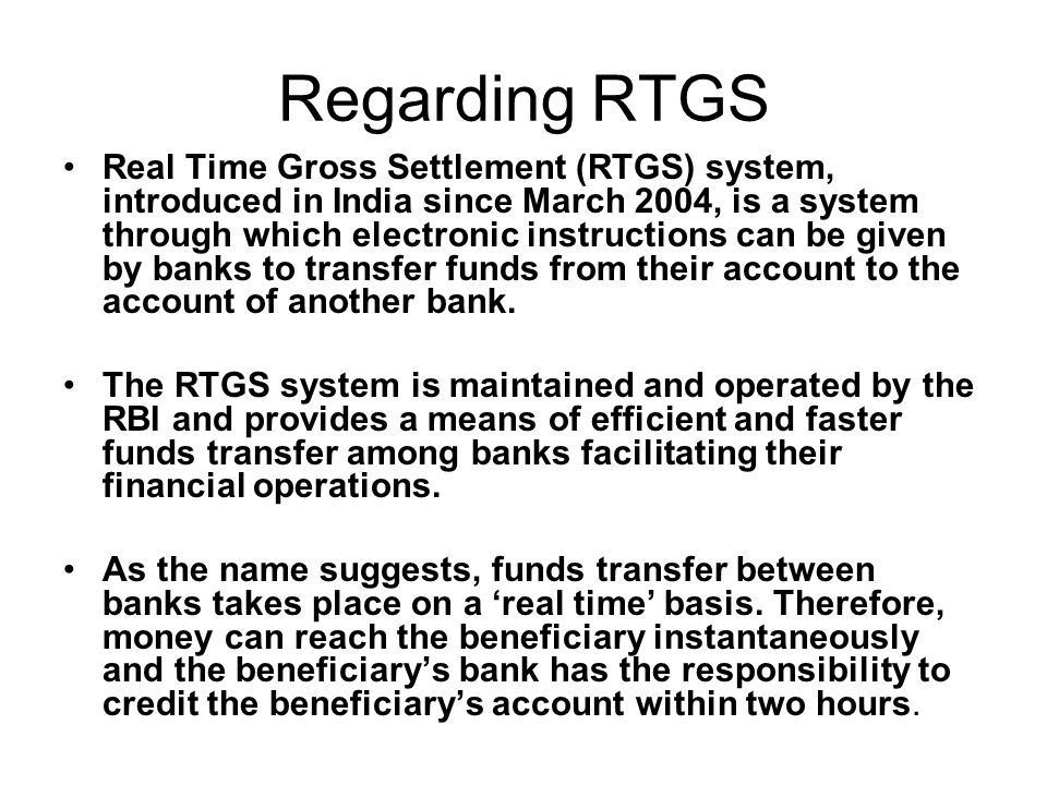 Regarding RTGS