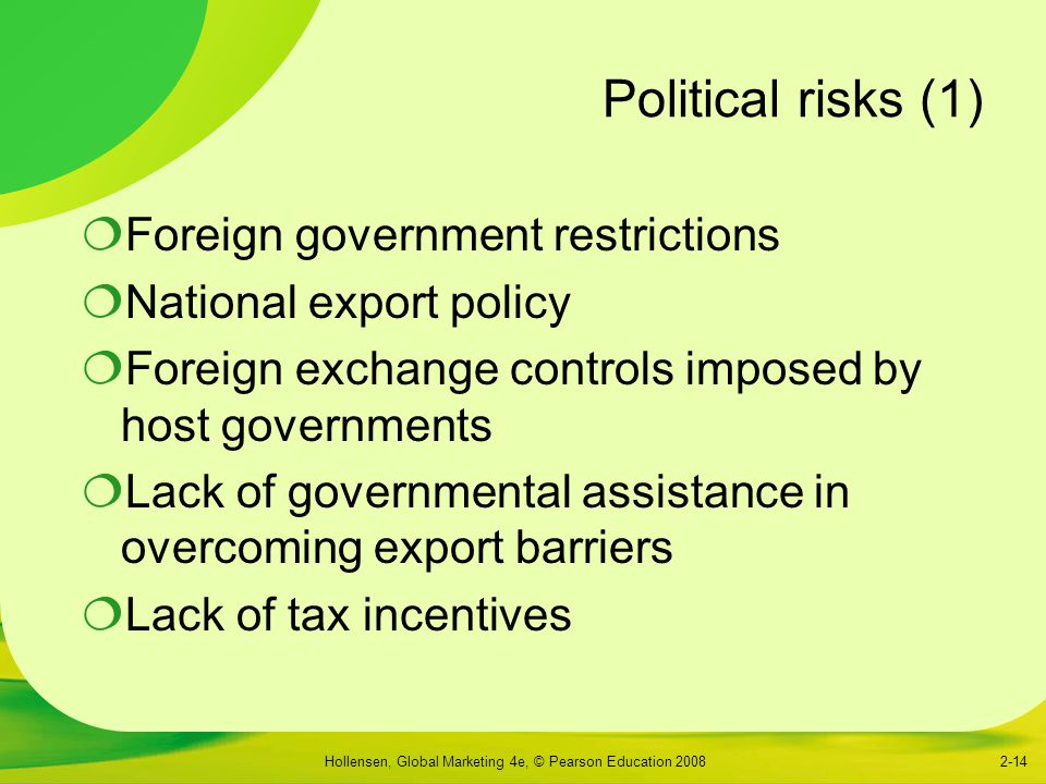 Political risks (1) Foreign government restrictions