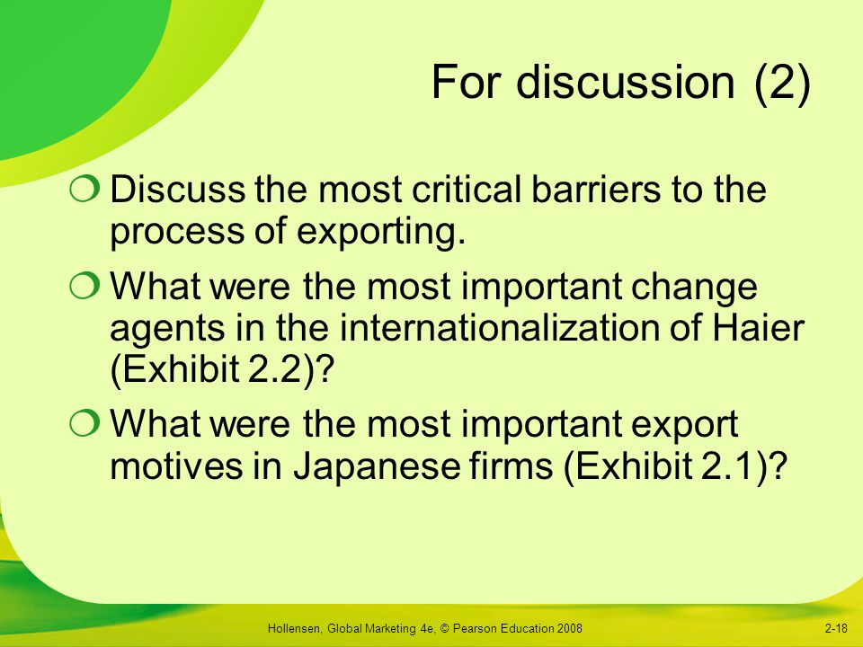 For discussion (2) Discuss the most critical barriers to the process of exporting.