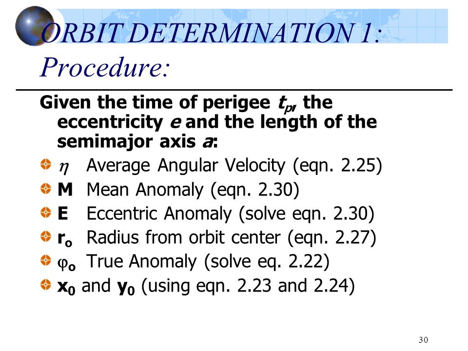 ORBIT DETERMINATION 1: Procedure: