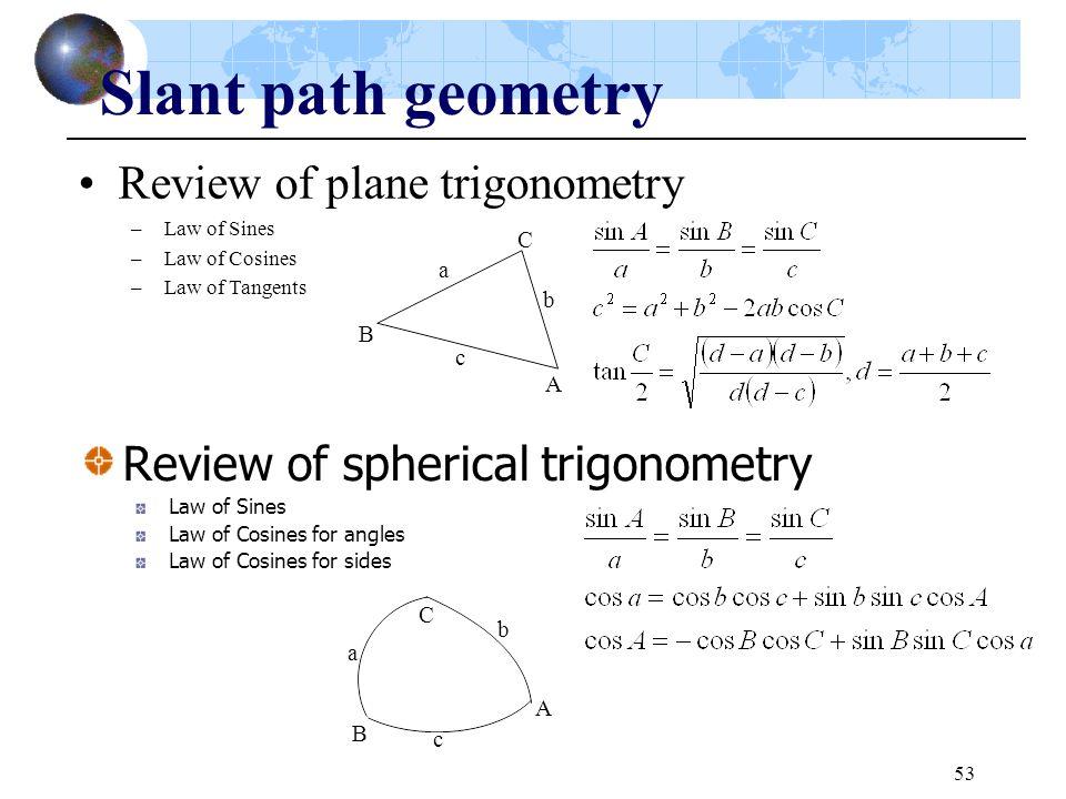 Slant path geometry Review of plane trigonometry
