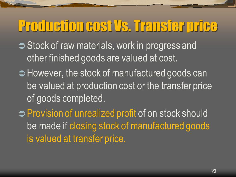 Production cost Vs. Transfer price