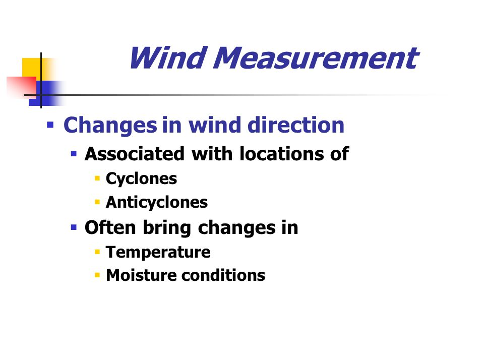 Wind Measurement Changes in wind direction