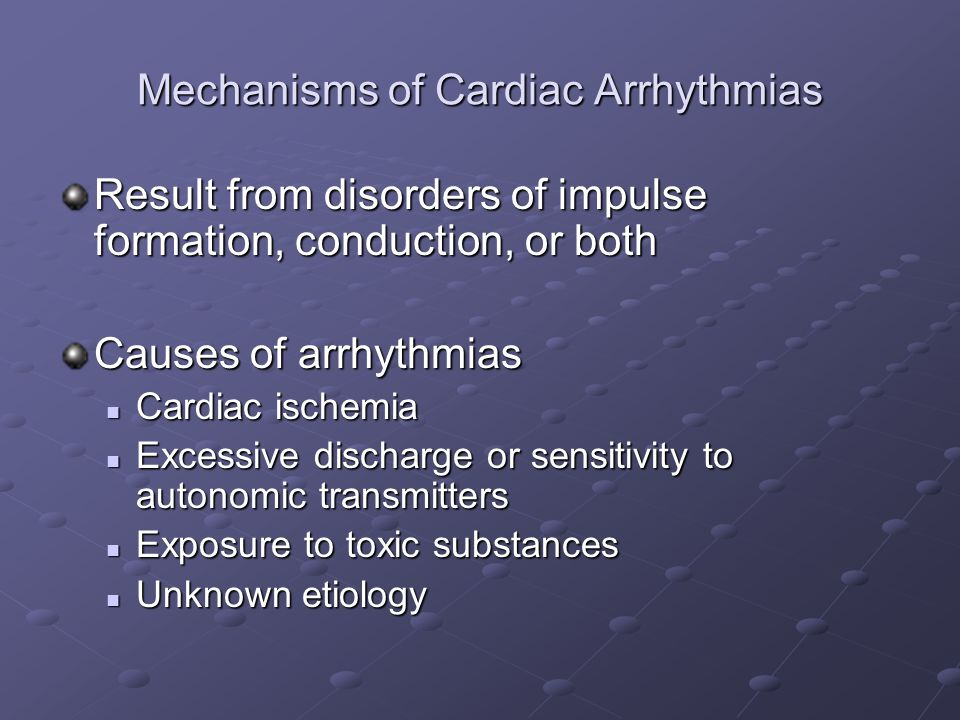 Mechanisms of Cardiac Arrhythmias