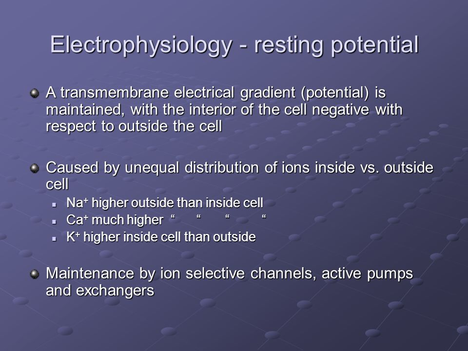Electrophysiology - resting potential