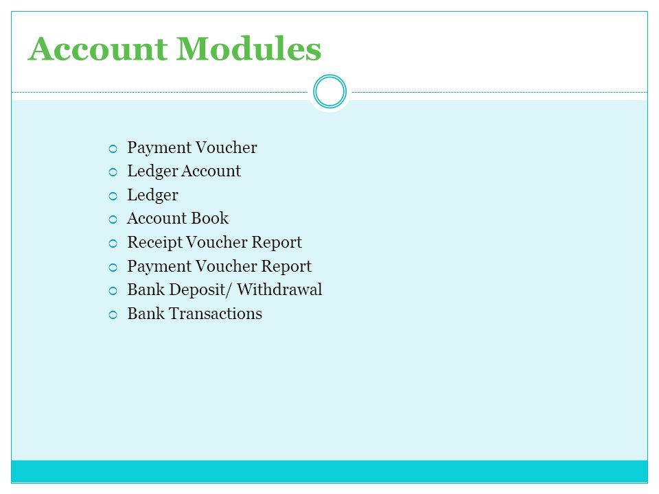 Account Modules Payment Voucher Ledger Account Ledger Account Book