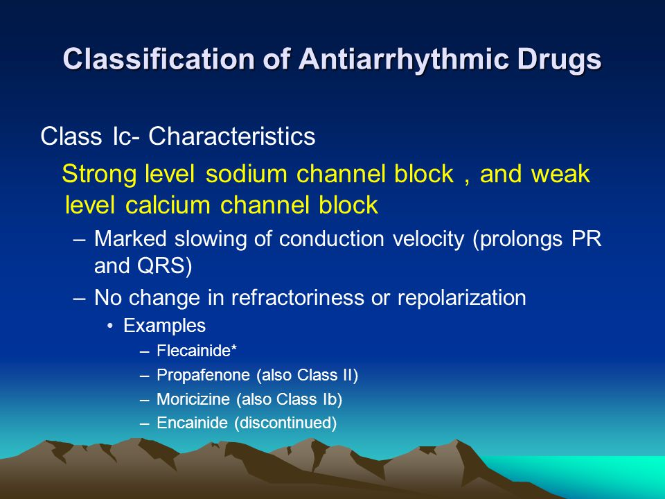 Classification of Antiarrhythmic Drugs
