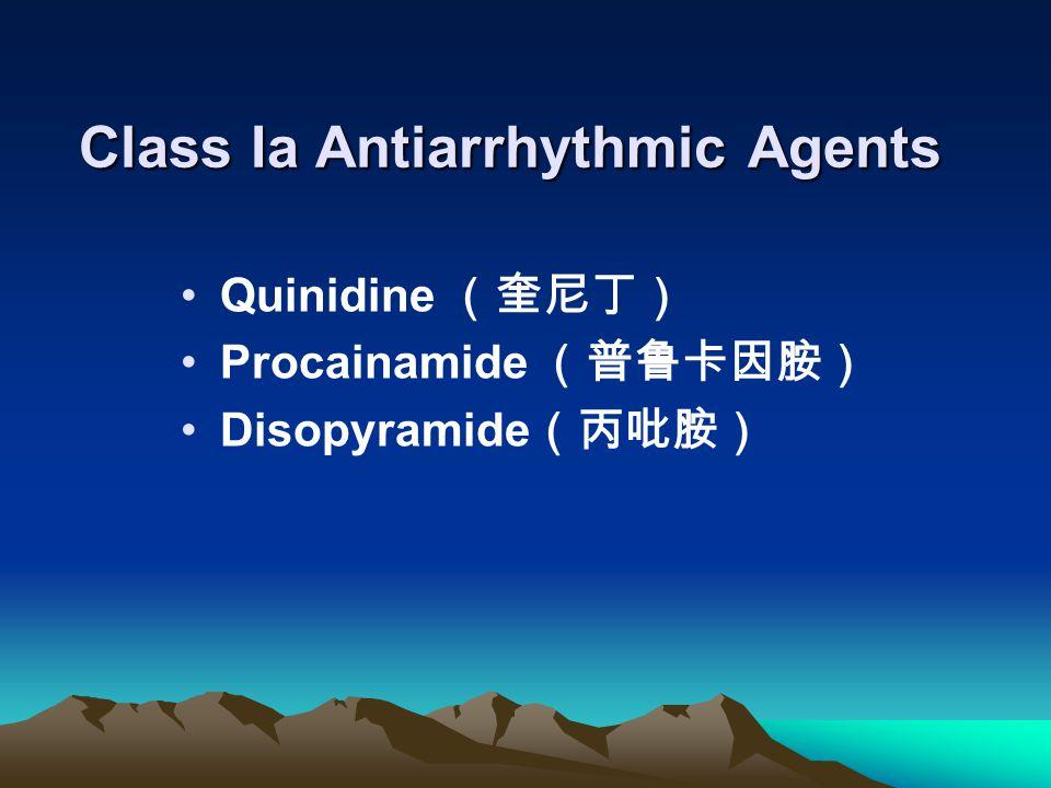Class Ia Antiarrhythmic Agents