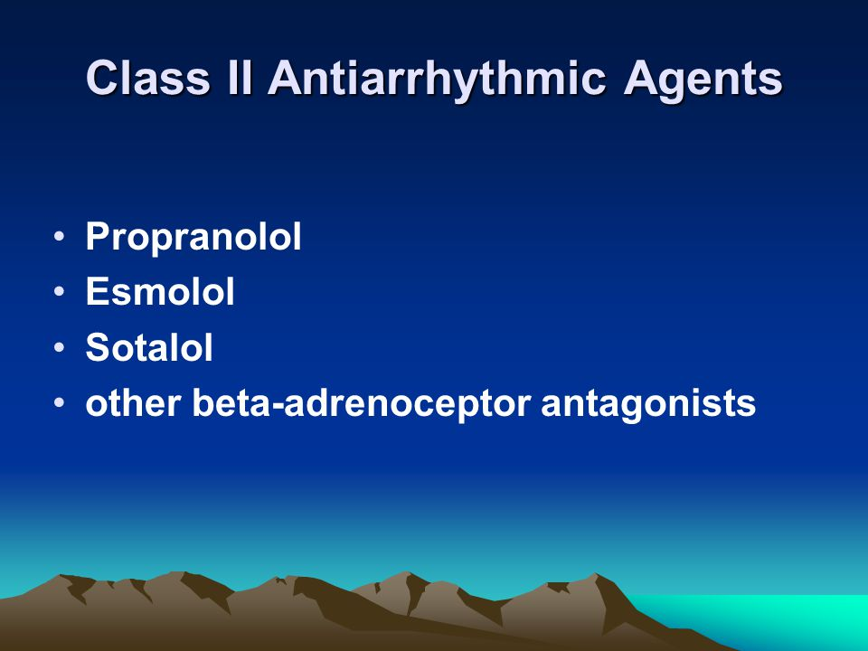 Class II Antiarrhythmic Agents