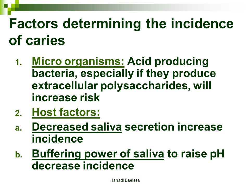 Factors determining the incidence of caries